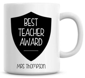 Best Teacher Award Coffee Mug, Personalised Teachers Name