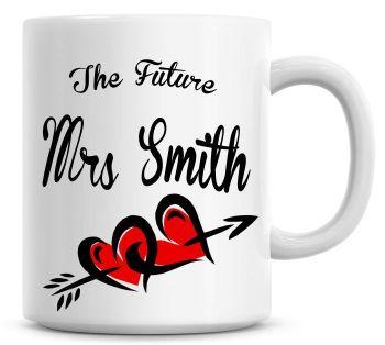 Personalised, The Future Mrs Named Coffee Mug