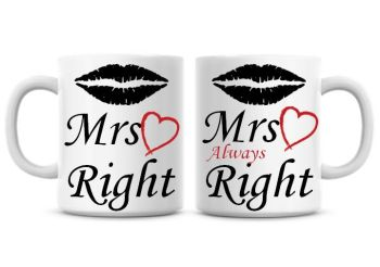 Mrs Right, Mrs always Right Funny Coffee Mugs