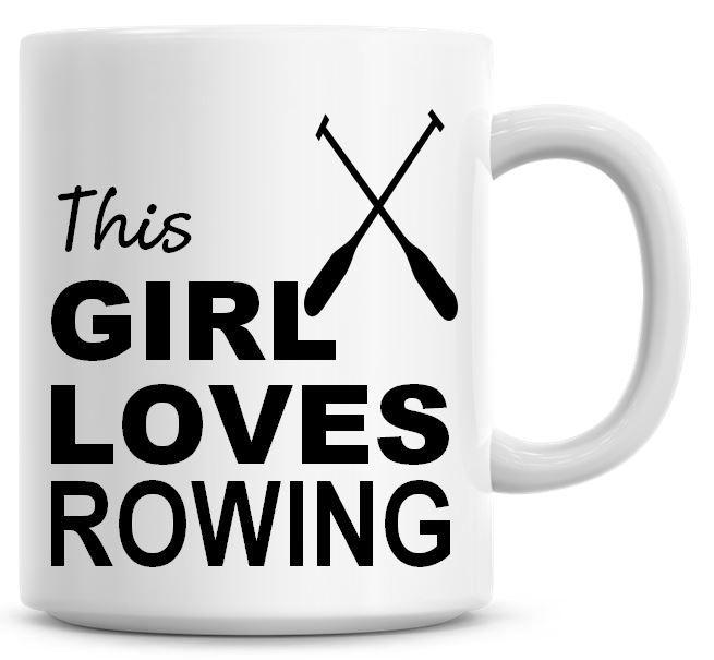 This Girl Loves Rowing Coffee Mug