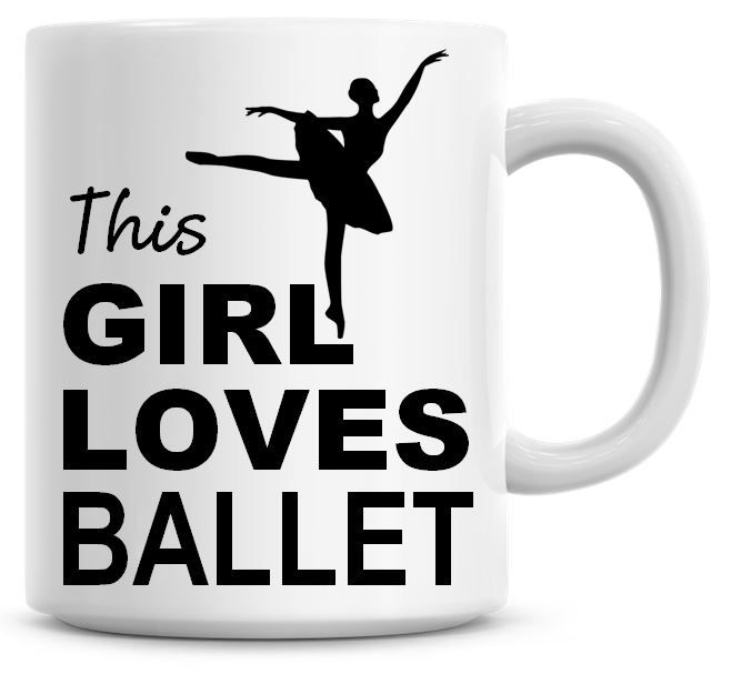 This Girl Loves Ballet Coffee Mug