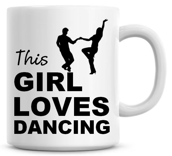 This Girl Loves Dancing Coffee Mug