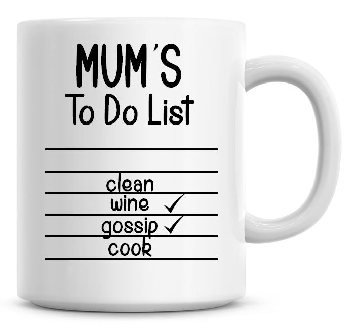 Mums To Do List Coffee Mug