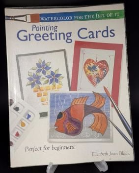 Painting greeting cards : Watercolor for the fun of it