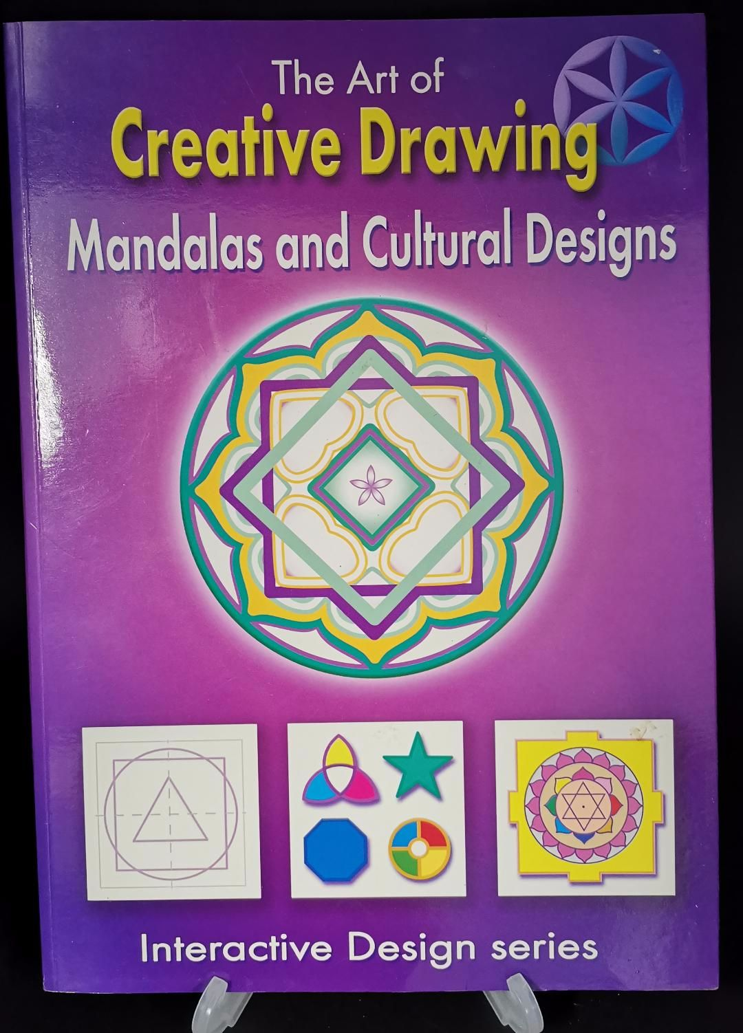 The Art of Creative Drawing : Mandalas and Cultural designs