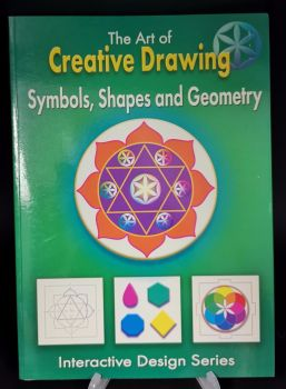The Art of Creative Drawing : Symbols , Shapes and Geometry