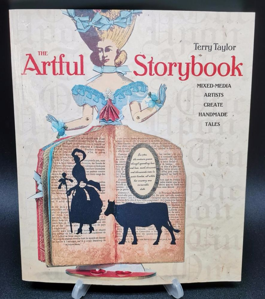 The Artful Storybook : Mixed Media Artists create handmade tales : Terry Ta