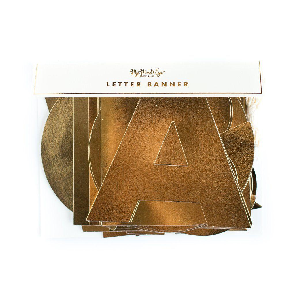 My Mind's Eye Gold Letter Banner. 3 Units.