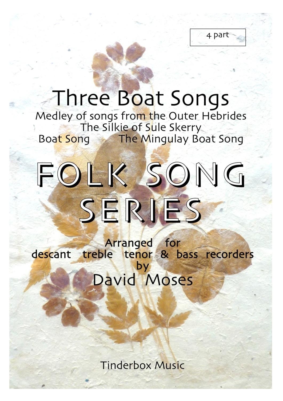 Three Boat Songs
