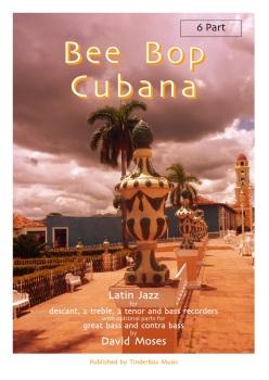 BeeBop Cubana 6 part