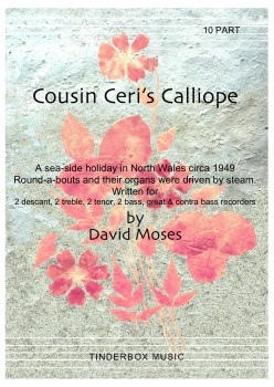 Cousin Ceri's Calliope   10 part