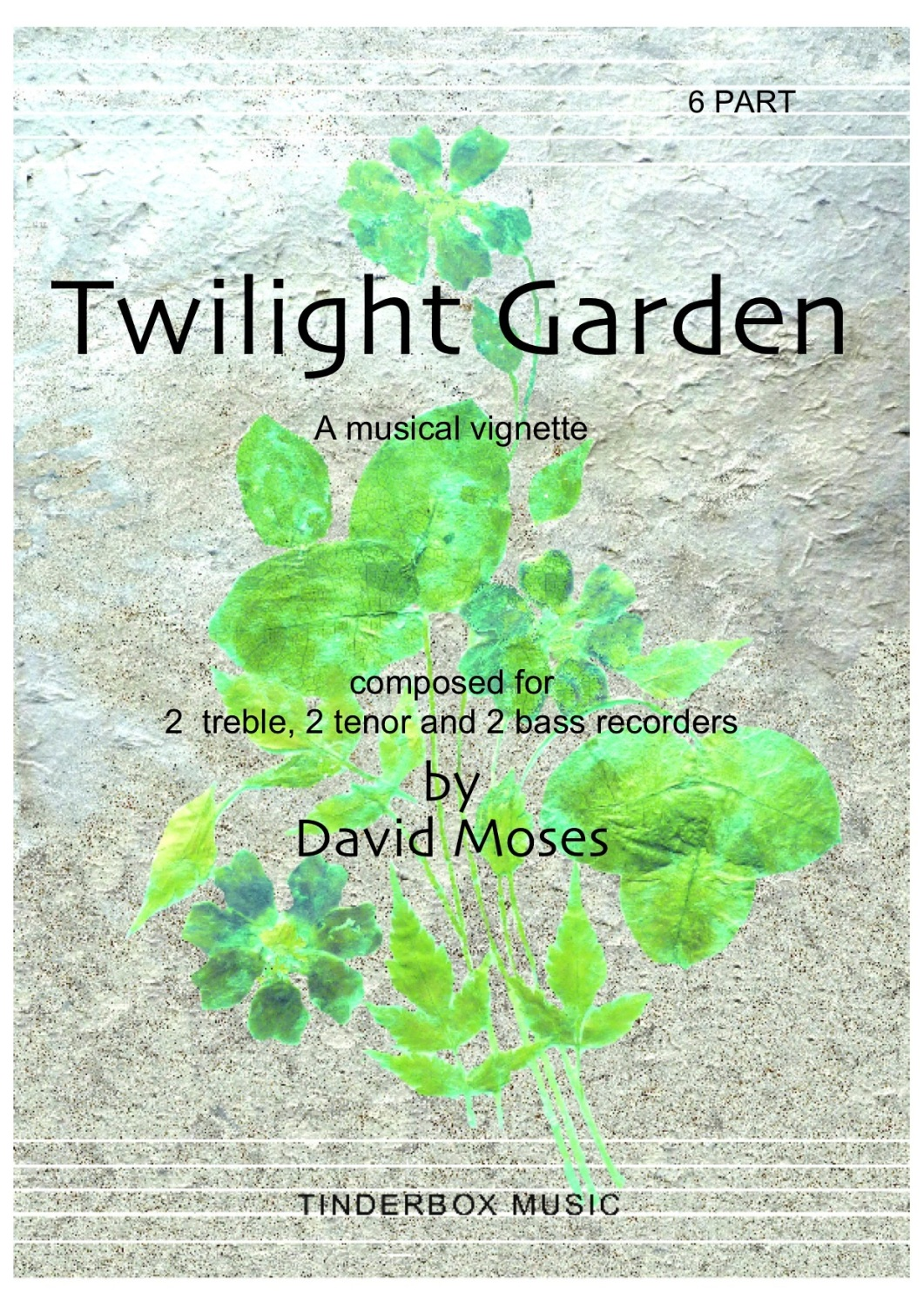Twilight Garden       6 part