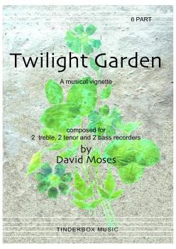Twilight Garden       6 part