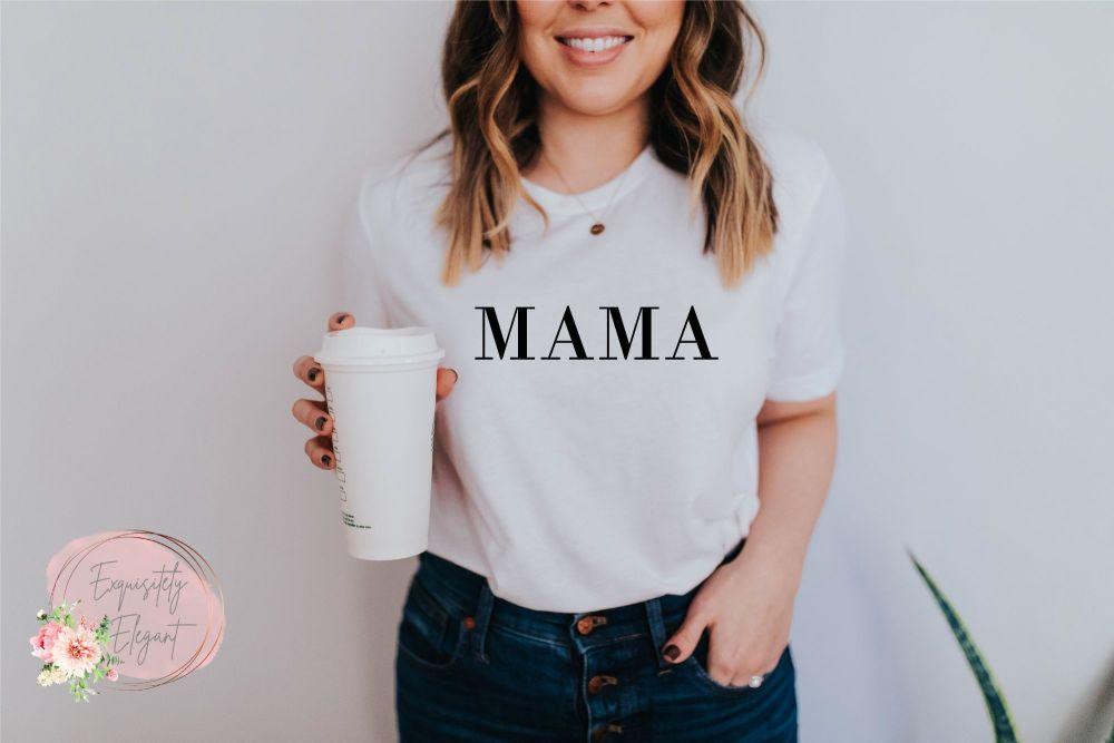 Mama Slogan Tee