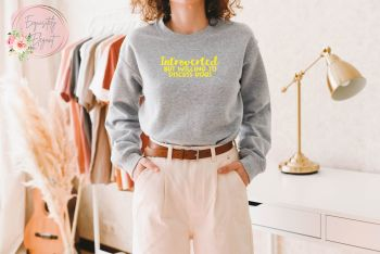 Introverted But Willing To Discuss.... Sweatshirt
