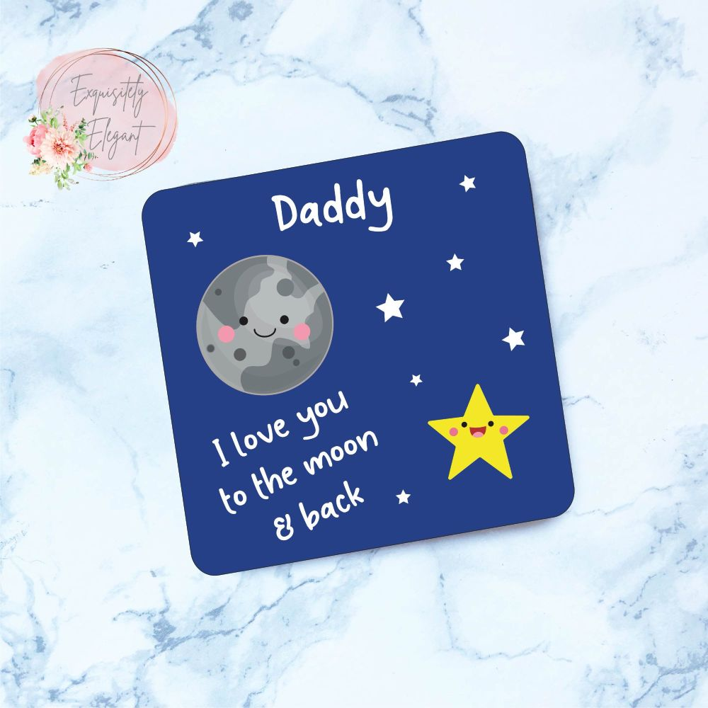Daddy Moon Coaster