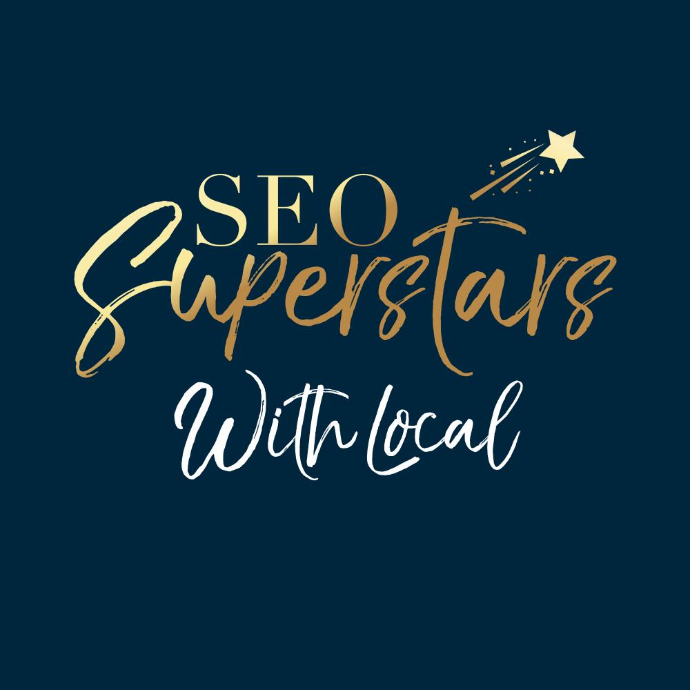 SEO Superstars with Local SEO