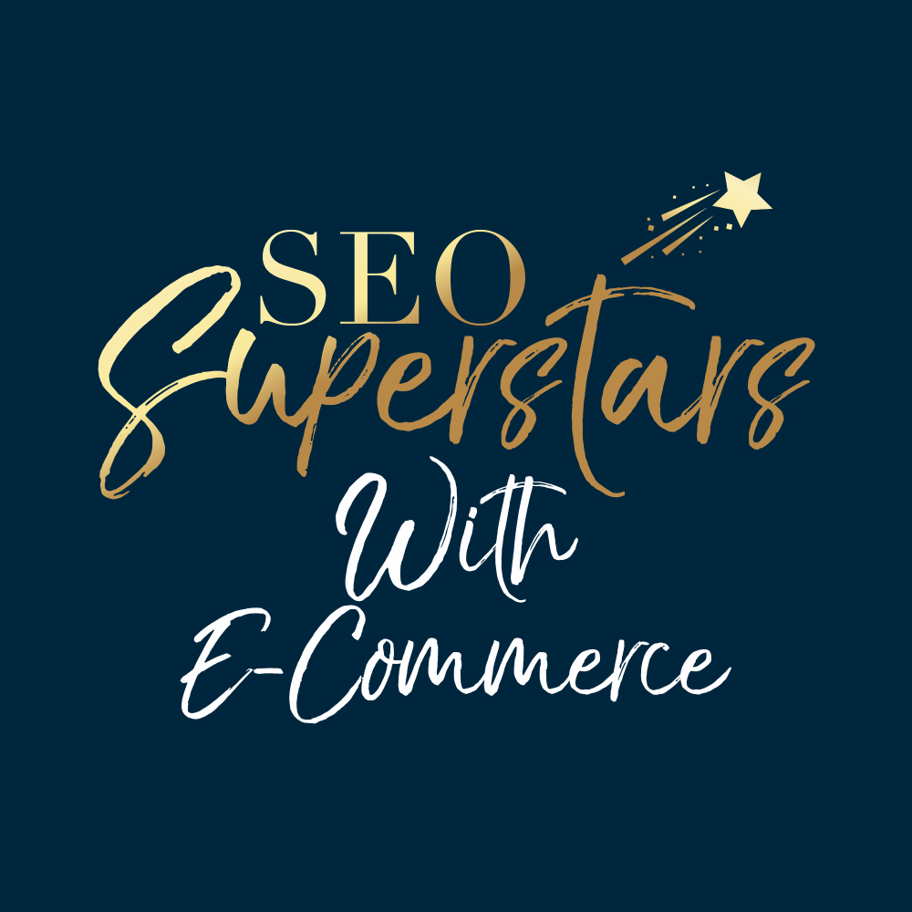 SEO Superstars with E-Commerce