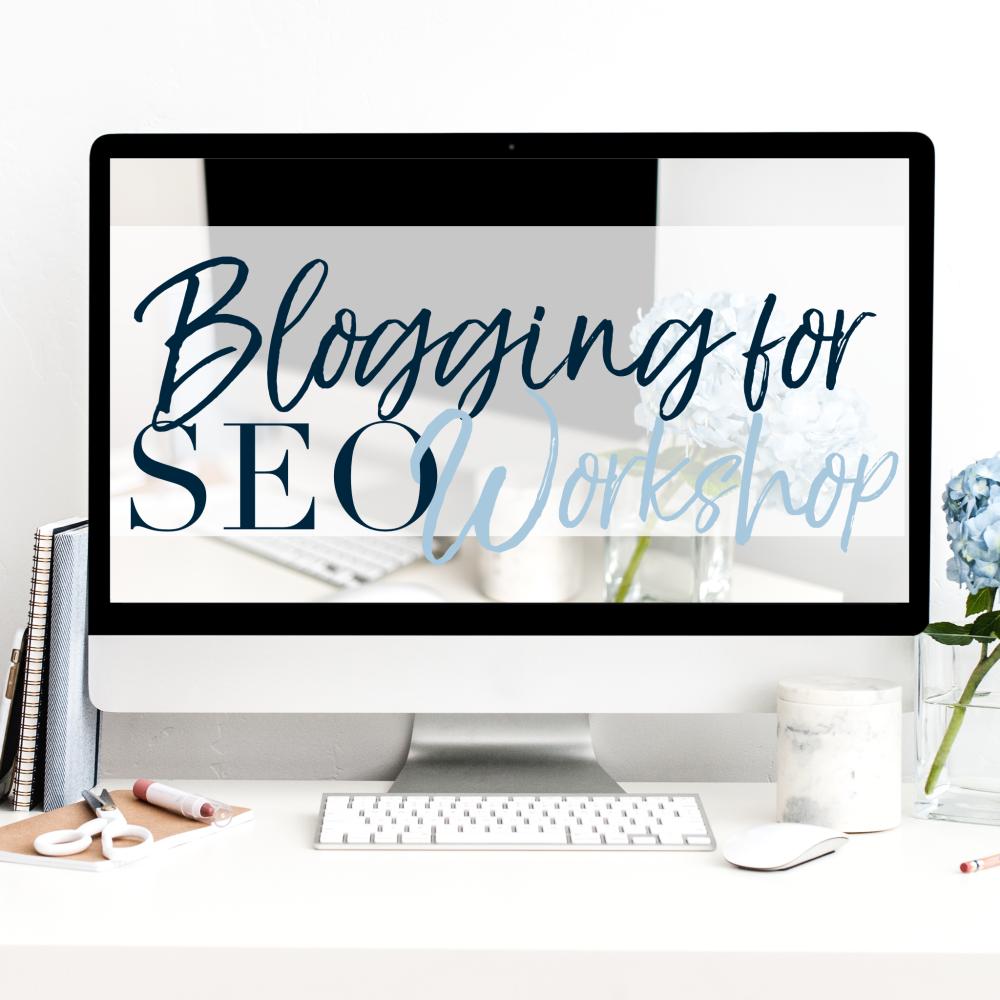 Online Blogging for SEO Workshop