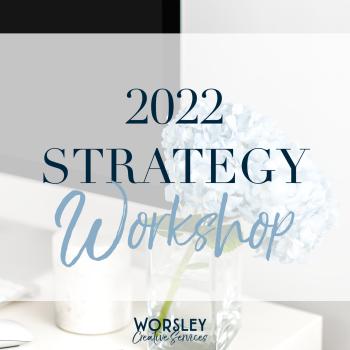 2022 Online Full Strategy Workshop - Weds 24th Nov 9.30-2.30