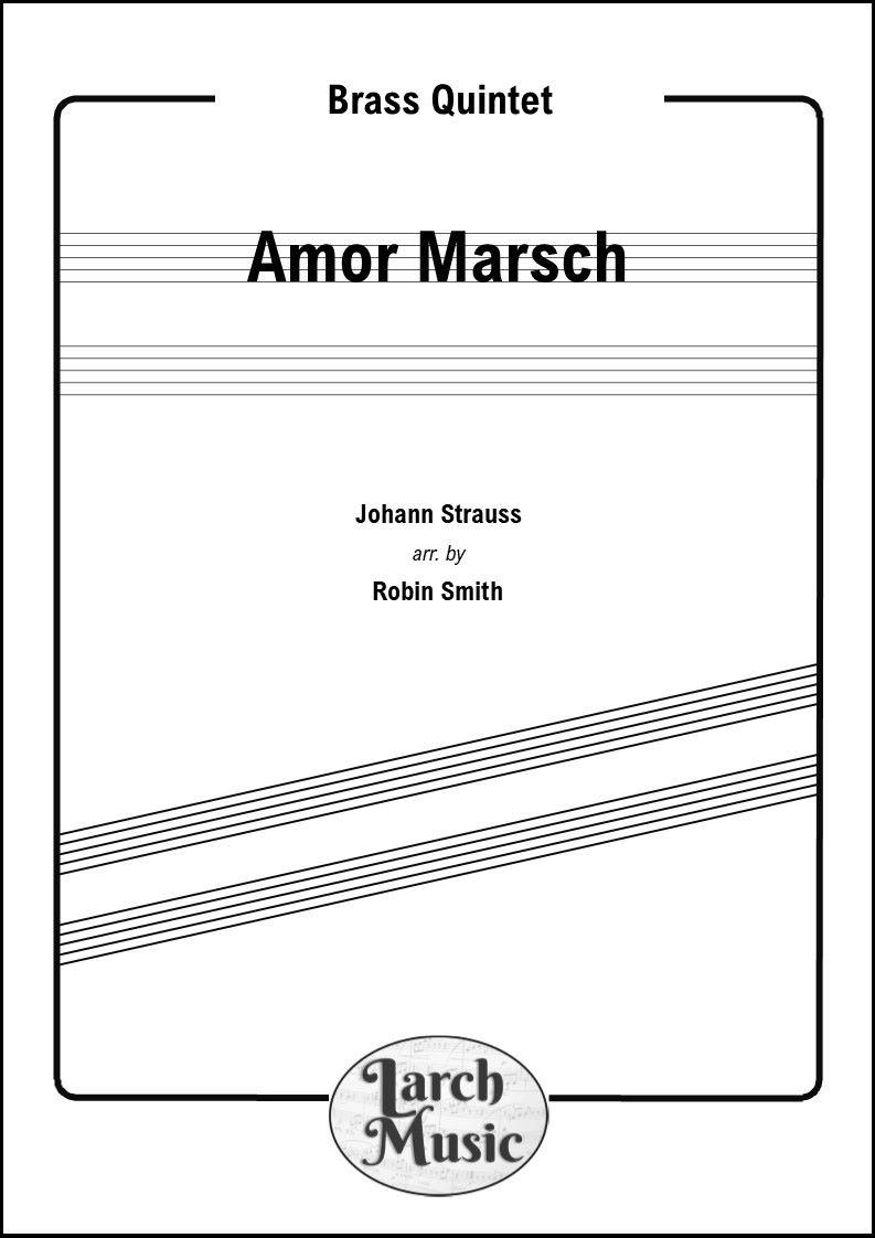 Amor Marsch - Brass Quintet