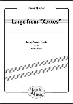 "Largo from ""Xerxes"" - Brass Quintet"