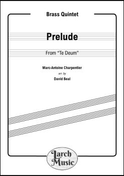 "Prelude from ""Te Deum"" - Brass Quintet"