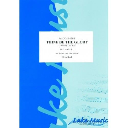 Thine Be The Glory (Maccabaeus) - Brass Band