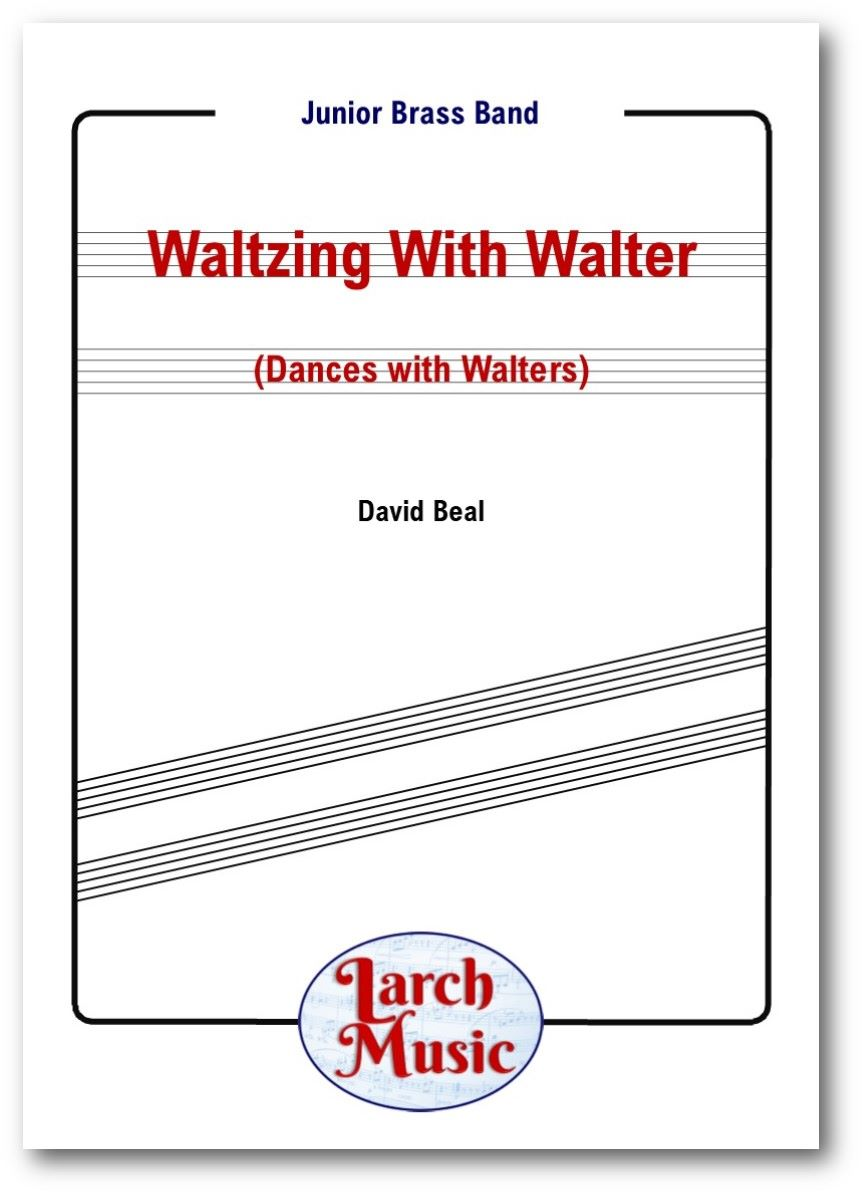 Waltzing With Walter (Dances with Walters) - Junior Brass Band