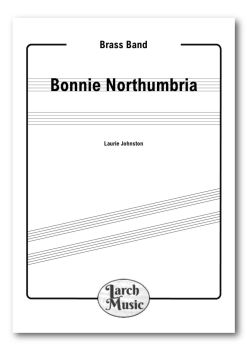Bonnie Northumbria - Brass Band