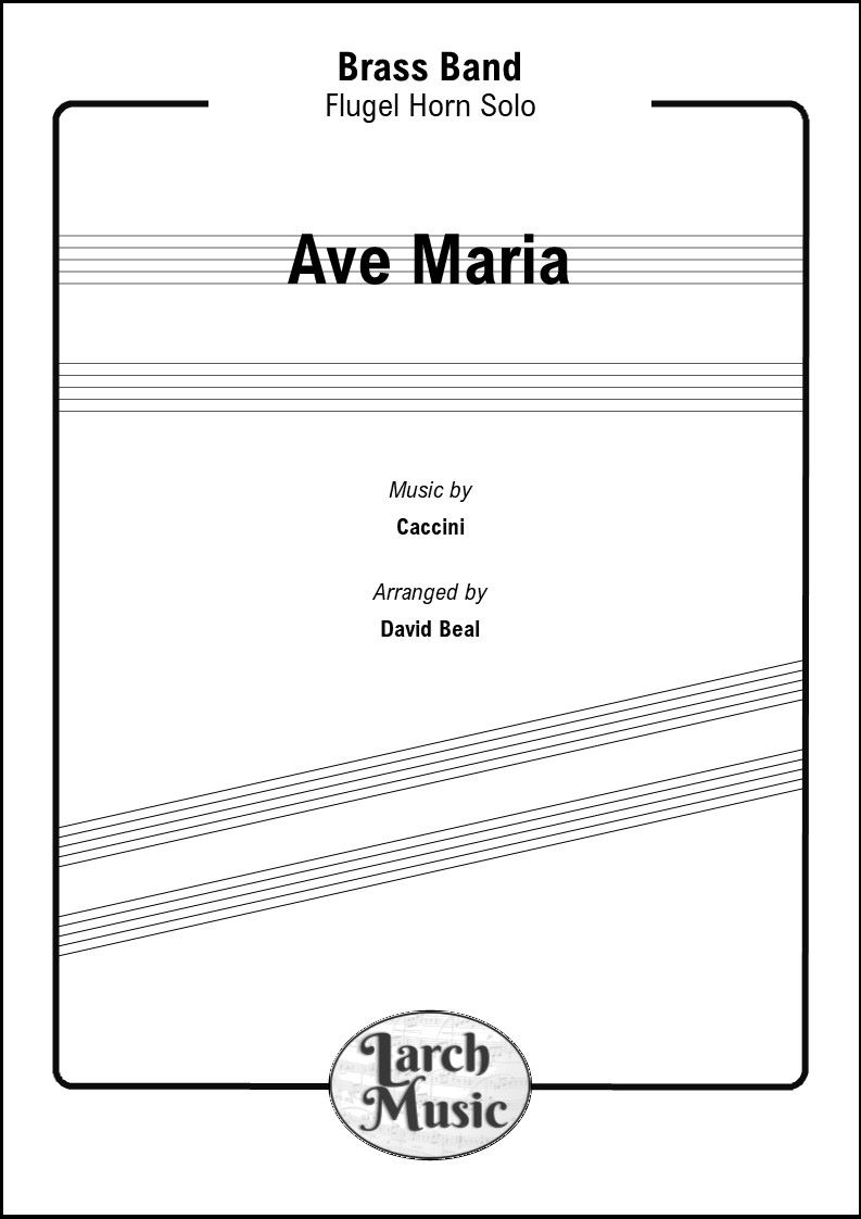 Ave Maria - Flugel Horn & Brass Band
