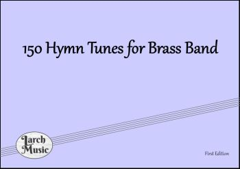 150 Hymn Tunes For Brass Band - Bb Bass (Treble Clef) A4 Large Print