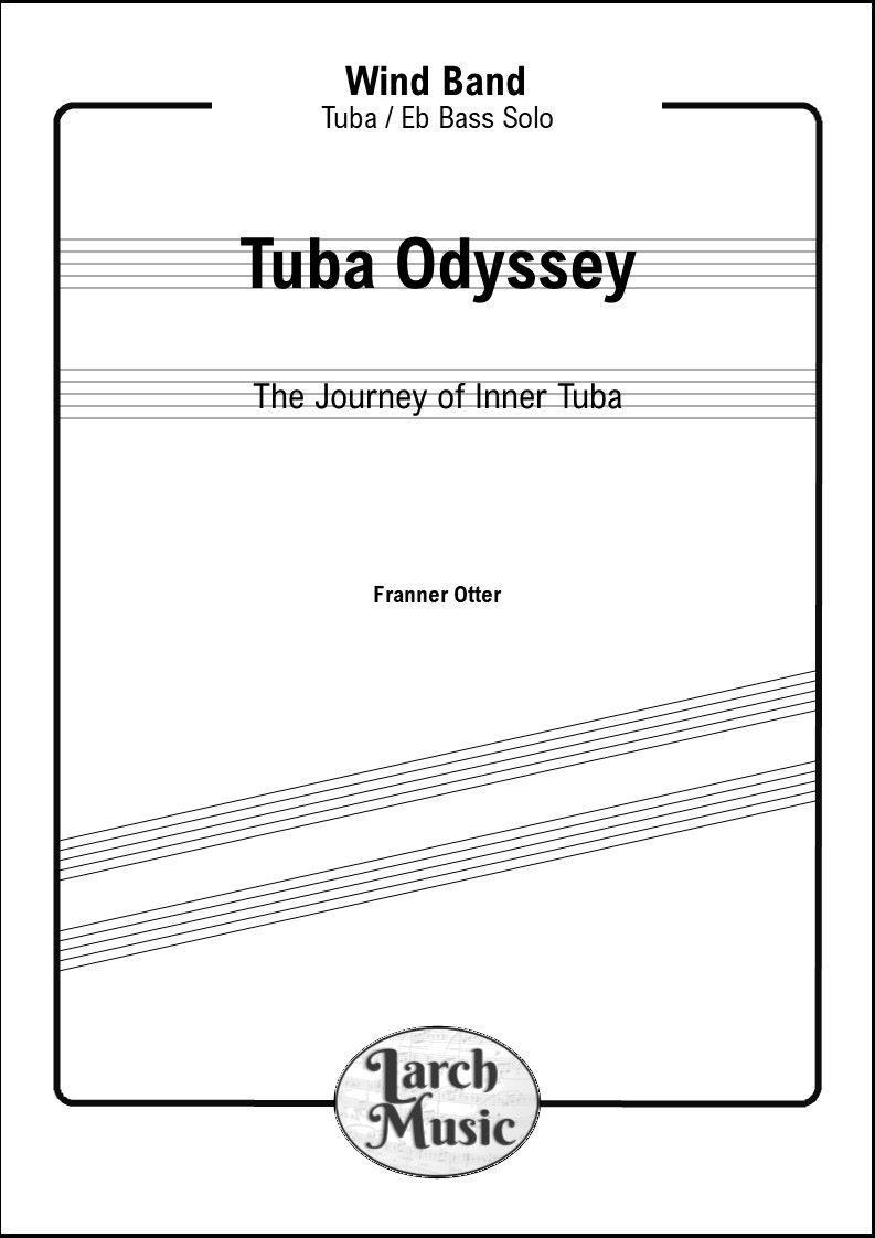 Tuba Odyssey - Tuba & Wind Band ~ DOWNLOAD