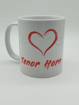 I Love Tenor Horn - Printed Mug