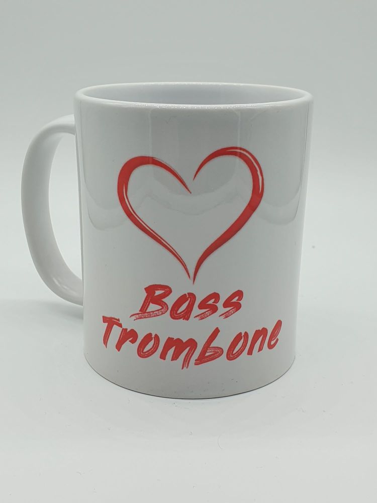 I Love Bass Trombone - Printed Mug