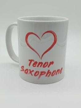 I Love Tenor Saxophone - Printed Mug