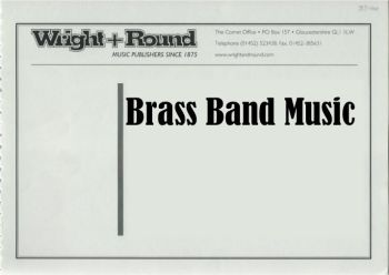 When the Girl in Your Arms - Brass Band Score Only