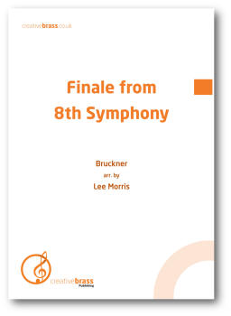 Finale from Bruckner's 8th Symphony - Brass Band ~ DOWNLOAD