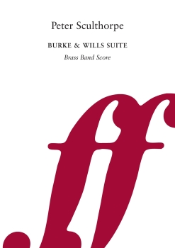 Burke & Wills Suite. - Brass Band Score Only