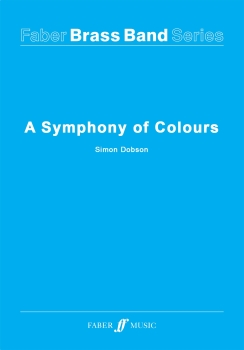 A Symphony of Colours - Brass Band Score Only
