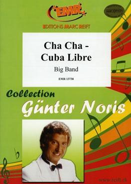 Cha Cha - Cuba Libre