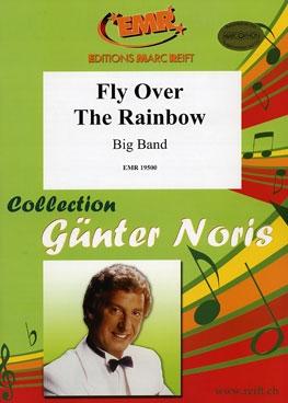 Fly Over The Rainbow