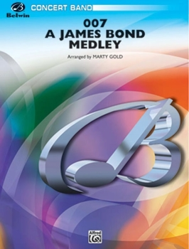 007 - A James Bond Medley - Set (Score & Parts)