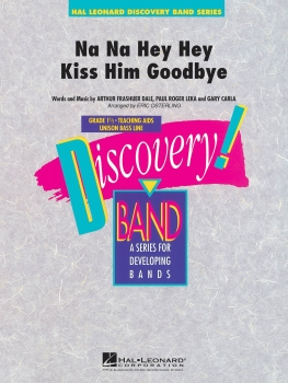 Na Na Hey Hey Kiss Him Goodbye - Set (Score & Parts)