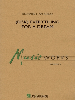 (Risk) Everything for a Dream - Score Only