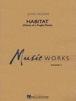 Habitat (Visions of a Fragile Planet) - Set (Score & Parts)