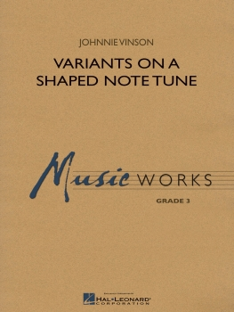Variants on a Shaped Note Tune - Set with Audio-Online
