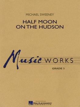 Half Moon on the Hudson - Set (Score & Parts)