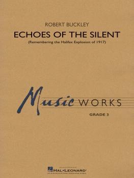 Echoes of the Silent - Set (Score & Parts)