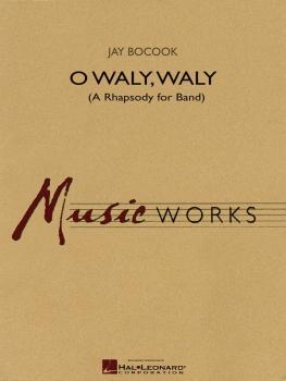O Waly, Waly - Set (Score & Parts)